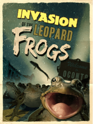 "poster or ""Invasion of the Leopard Frogs"""